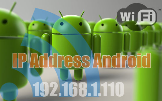 Android IP Address WiFi