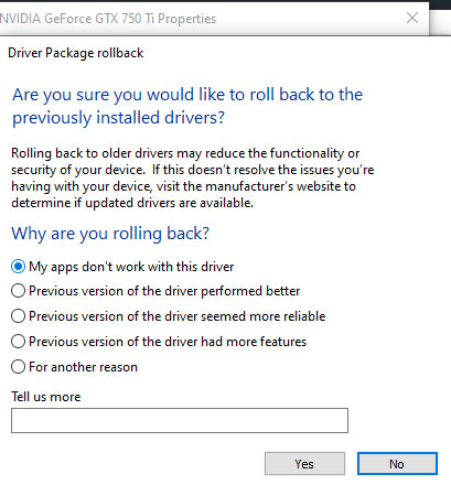 Driver Package rollback. Are you sure you would like to roll back to the previously in stalled drivers?