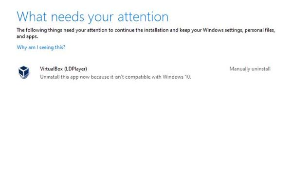 Virtual Box, Uninsatll this app now because it isn't compatible with Windows 10